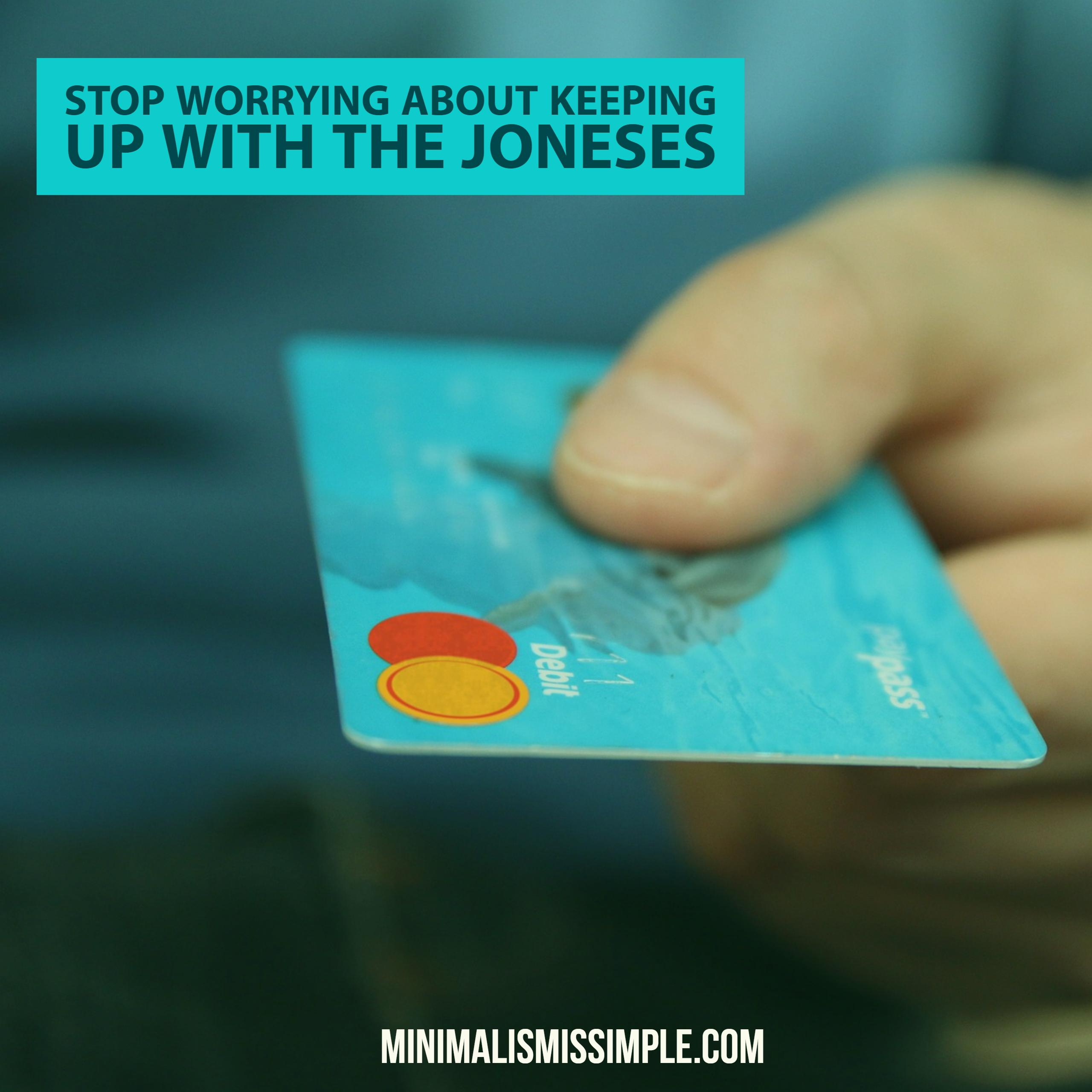 stop worrying about the joneses minimalismissimple