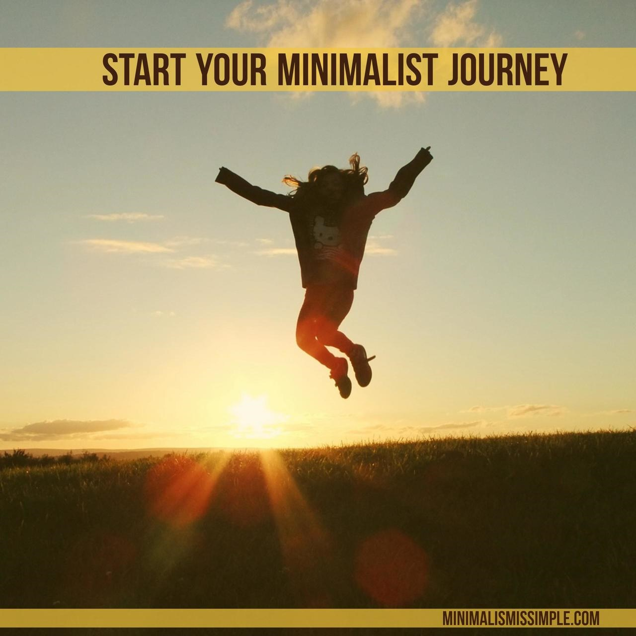 start your minimalist journey minimalismissimple.com