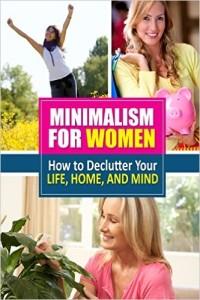 Minimalism for Women Minimalismissimple.com