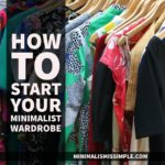 How To Start Your Minimalist Wardrobe