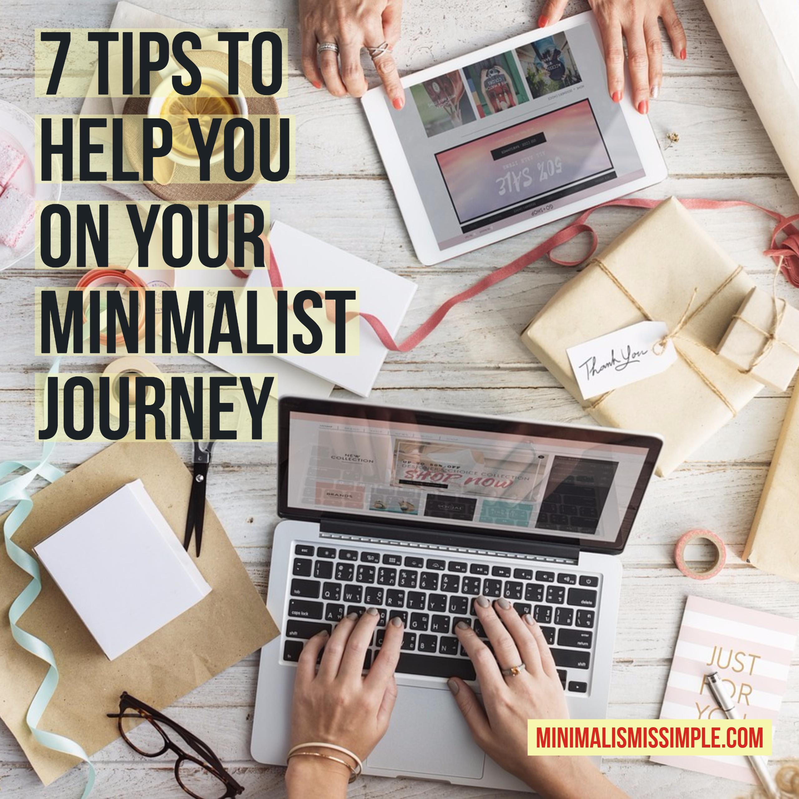 7 tips to help you on your minimalist journey minimalism is simple