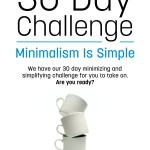 Minimalism Is Simple 30 Day Challenge- The Ebook