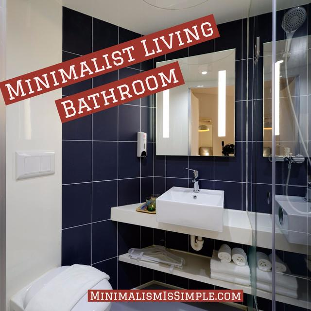 minimal living bathroom minimalismissimple.com
