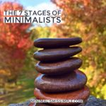 The 7 Stages of Minimalists
