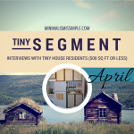 Tiny Segment: Interview with April M – Life in a 286 Sq Ft Home