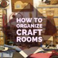 Minimalist Decor: Organizing Craft Rooms