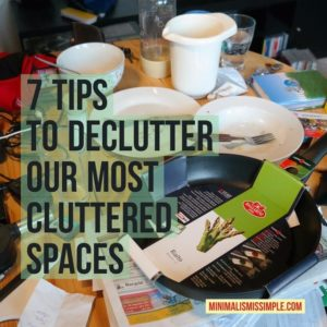 7 tips to declutter cluttered spaces
