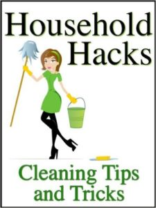 Cleaning Tips and Tricks To Save You Money, Time, and Energy When Cleaning Your House