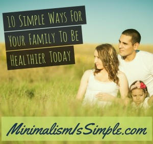10 ways for family healthier mis