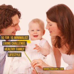 healthy family challenge minimalismissimple.com