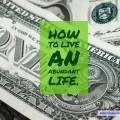 Living Minimally Equals Living Abundantly