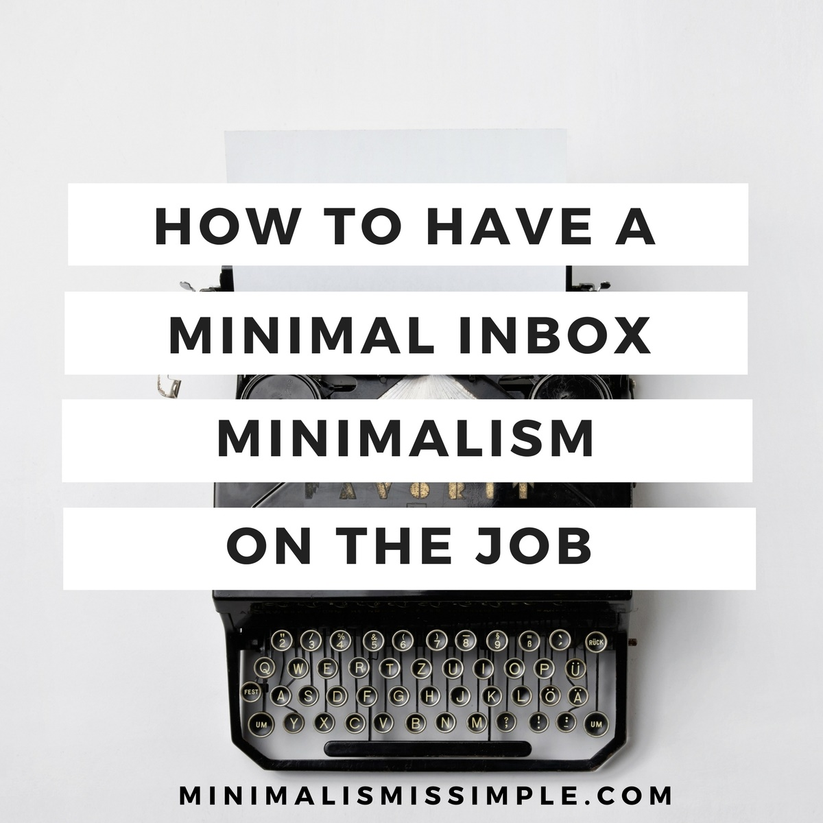 How To Have A Minimalists Inbox
